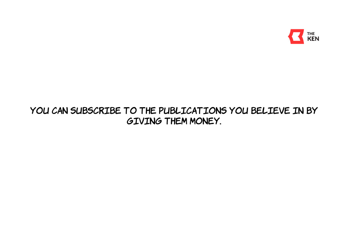 You can subscribe to the publications you believe in by giving them money.